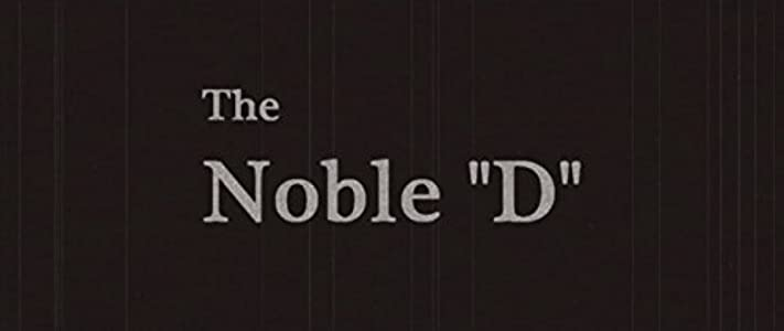 Amazon movie downloads online The Noble D USA [4k]
