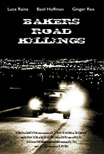 Direct download divx dvd movies Baker's Road Killings [4K]