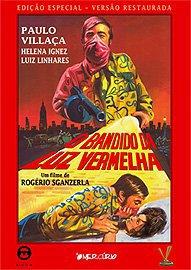 O Bandido da Luz Vermelha [Nac] – IMDB 7.5