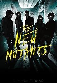 The New Mutants (Los nuevos mutantes)