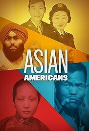 Asian Americans Poster - TV Show Forum, Cast, Reviews