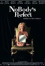 NoBody's Perfect (2008)