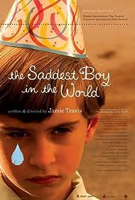 The Saddest Boy in the World (2006)