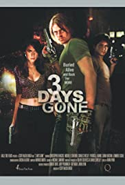 3 Days Gone Poster