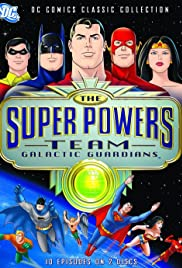 The Super Powers Team: Galactic Guardians Poster