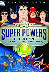 Primary photo for The Super Powers Team: Galactic Guardians