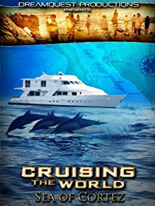 Action movies hollywood download Cruising the World: Sea of Cortez by [1080pixel]