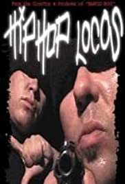 Hip Hop Locos (2001) Poster - Movie Forum, Cast, Reviews
