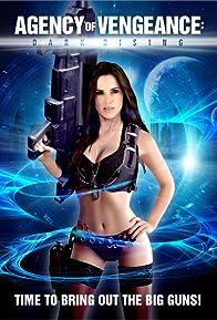 Primary photo for Agency of Vengeance: Dark Rising