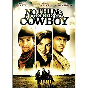 Where to stream Nothing Too Good for a Cowboy