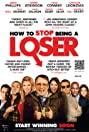 How to Stop Being a Loser (2011) Poster