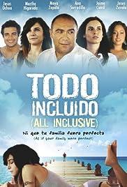 All Inclusive(2008) Poster - Movie Forum, Cast, Reviews