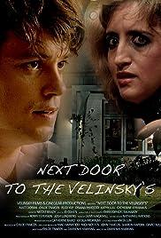 Next Door to the Velinsky's Poster