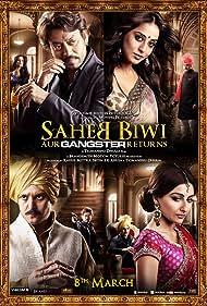 Saheb Biwi Aur Gangster Returns (2013) Poster - Movie Forum, Cast, Reviews