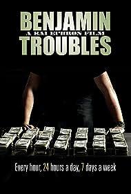Benjamin Troubles (2015)