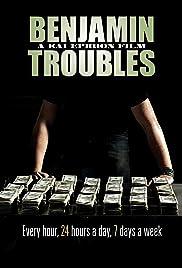 Benjamin Troubles Poster