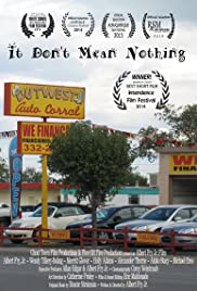 It Don't Mean Nothing Poster