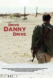 Drive Danny Drive Poster