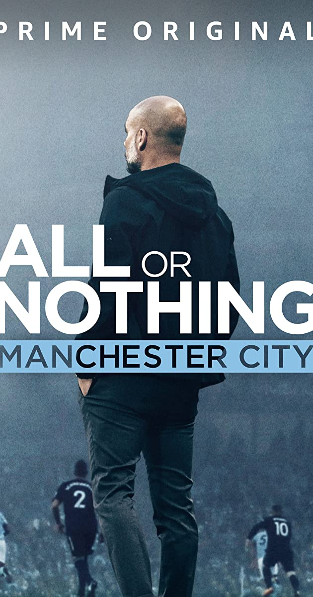 Download All or Nothing: Manchester City or watch streaming online complete episodes of  Season1 in HD 720p 1080p using torrent