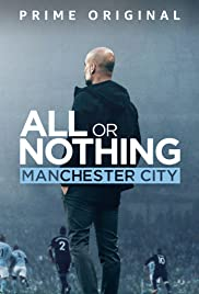 View All Or Nothing: Manchester City (2018) TV Series poster on Ganool