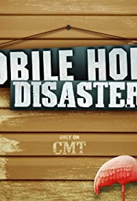 Primary photo for Mobile Home Disaster