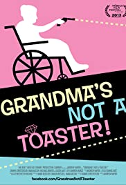 Grandma's Not a Toaster Poster