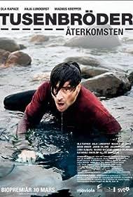 Tusenbröder - Återkomsten (2006)