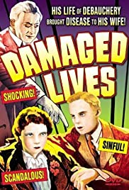 Damaged Lives Poster