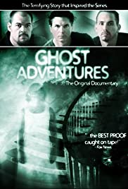 Ghost Adventures (2004) Poster - Movie Forum, Cast, Reviews