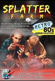 Splatter Farm(1987) Poster - Movie Forum, Cast, Reviews