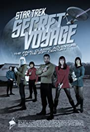Star Trek Secret Voyage: Whose Birth These Triumphs Are Poster
