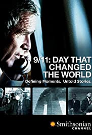 9/11: Day That Changed the World (2011) Poster - Movie Forum, Cast, Reviews