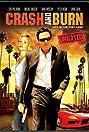 Crash and Burn (2007) Poster