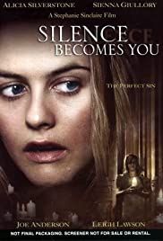 Silence Becomes You Poster