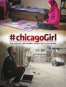 #chicagoGirl: The Social Network Takes on a Dictator (2013)