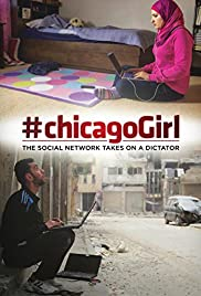 #chicagoGirl: The Social Network Takes on a Dictator Poster