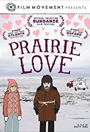 Prairie Love (2011) Poster - Movie Forum, Cast, Reviews