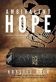 Ambivalent Hope: A Gun and a Prayer Poster