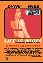 Life Is Nice
