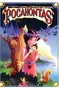 Primary photo for The Adventures of Pocahontas: Indian Princess
