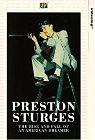 Primary photo for Preston Sturges: The Rise and Fall of an American Dreamer