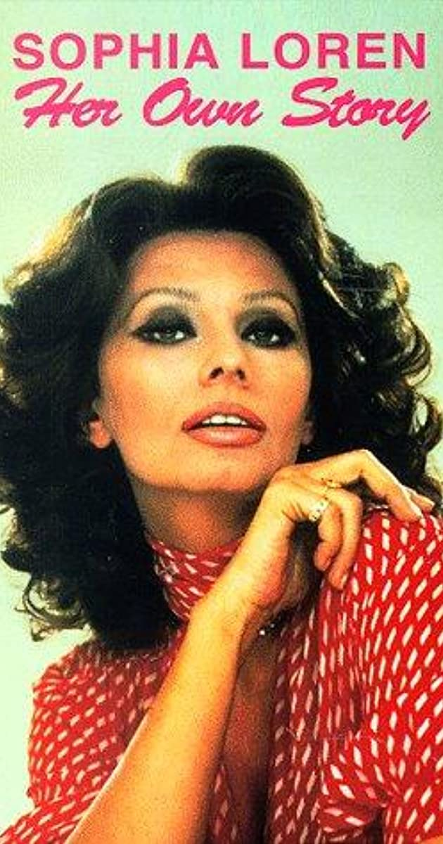 Sophia Loren: Her Own ...