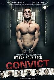 Convict (2014) film en francais gratuit
