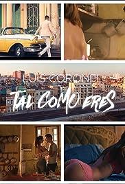 Luis Coronel: Tal como eres Poster