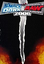 WWE SmackDown! vs. RAW 2006(2005) Poster - Movie Forum, Cast, Reviews