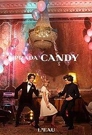 Prada: Candy(2013) Poster - Movie Forum, Cast, Reviews
