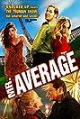 Mr. Average (2006) Poster