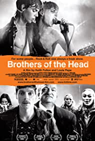 Brothers of the Head (2005)