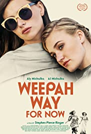Weepah Way For Now (2015) 720p