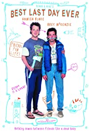 Deano and Nige's Best Last Day Ever(2012) Poster - Movie Forum, Cast, Reviews